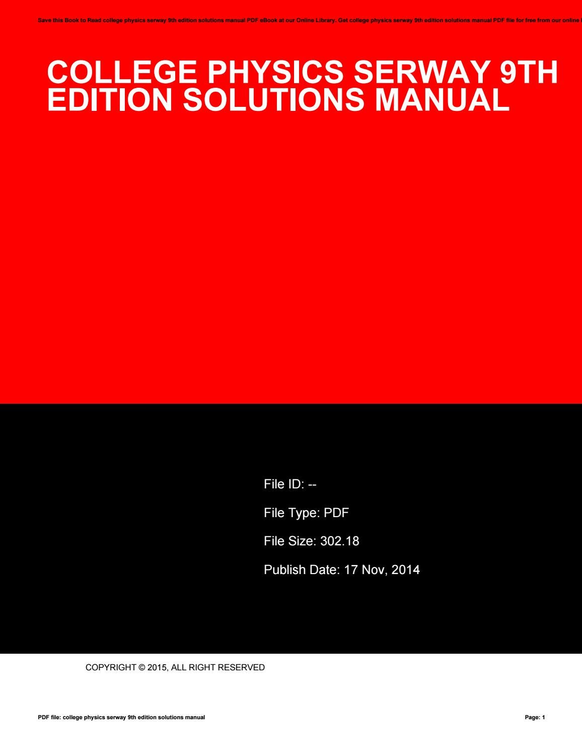 College physics serway 9th edition solutions manual by ahsu87haha - issuu