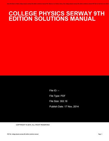 College physics serway 9th edition solutions manual by ahsu87haha page 1 save this book to read college physics serway 9th edition solutions manual pdf ebook fandeluxe Images