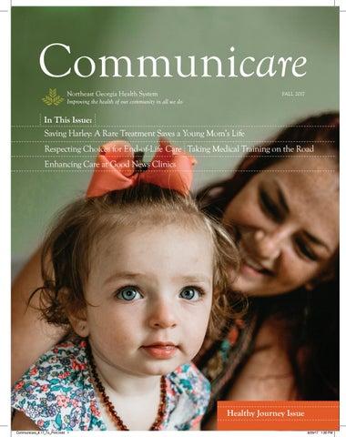 Communicare Fall 2017 By Northeast Georgia Health System Issuu