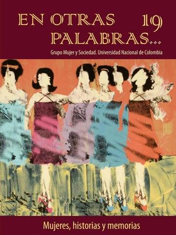55185de51 EN OTRAS 19 PALABRAS... Grupo Mujer y Sociedad. Universidad Nacional de  Colombia