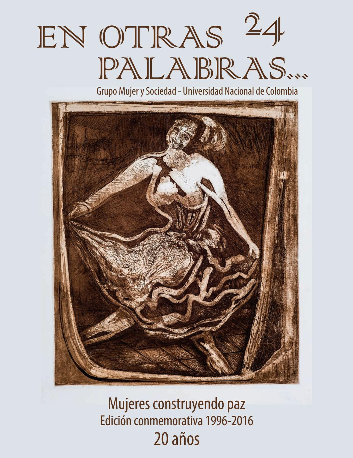 Revista En otras palabras No. 24 Mujeres construyendo paz by Revista en  otras palabras - issuu 60185a8b2a6c5