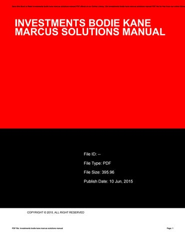 Get investments bodie kane marcus solutions manual PDF file for free from  our online library
