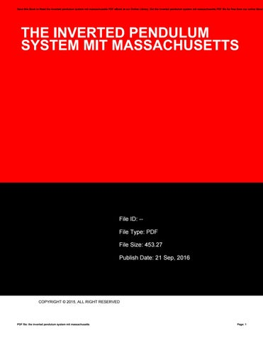 The inverted pendulum system mit massachusetts by janes56ndru issuu save this book to read the inverted pendulum system mit massachusetts pdf ebook at our online library get the inverted pendulum system mit massachusetts fandeluxe Gallery