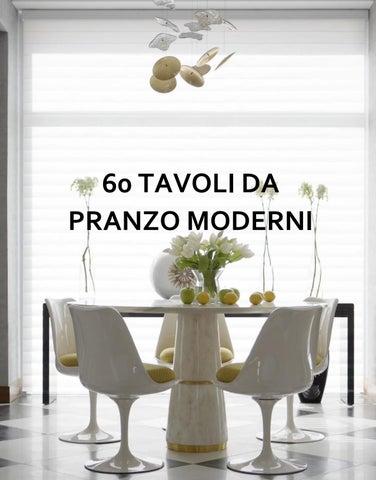 60 TAVOLI DA PRANZO MODERNI by BRABBU DESIGN FORCES - issuu