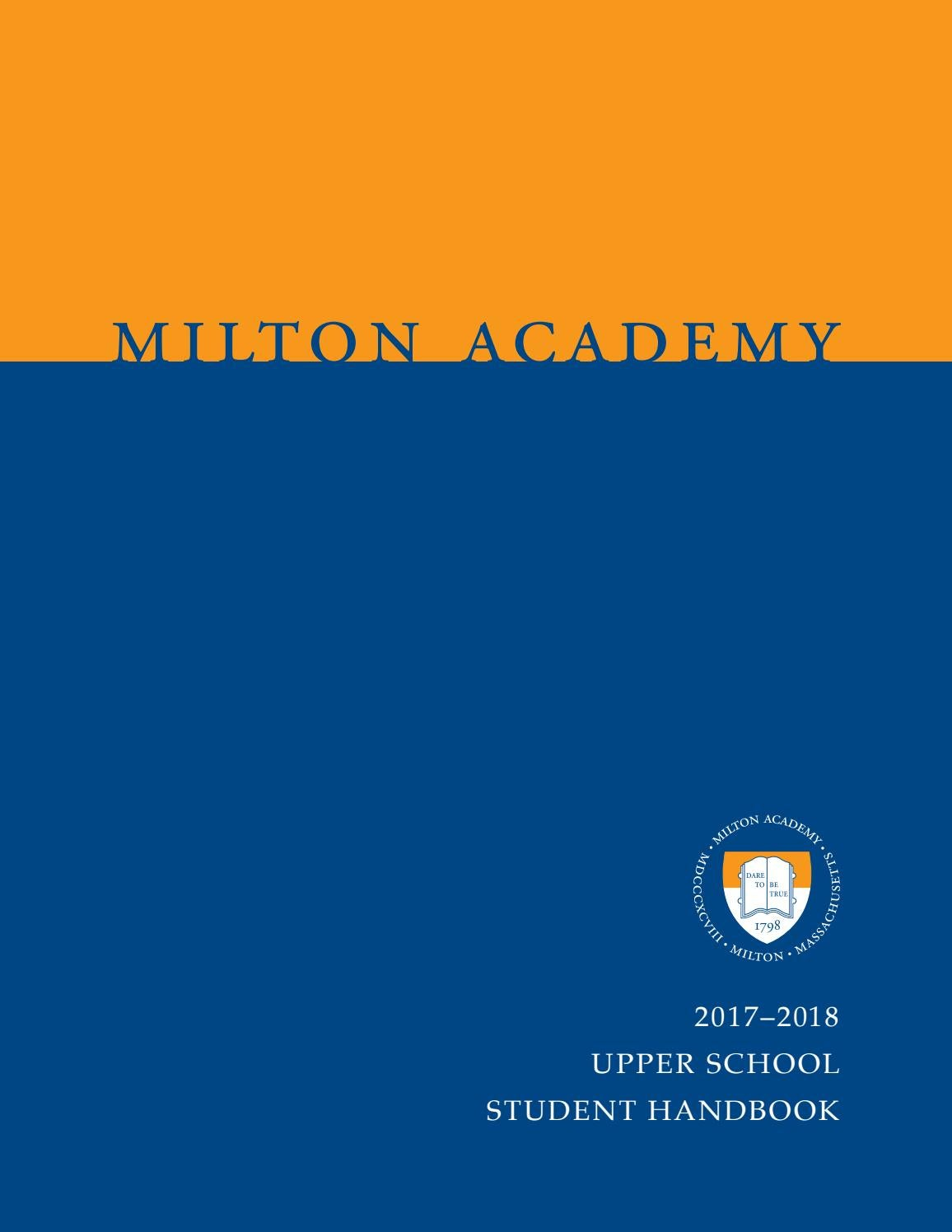 Upper School Handbook 2017–2018 by Milton Academy - issuu