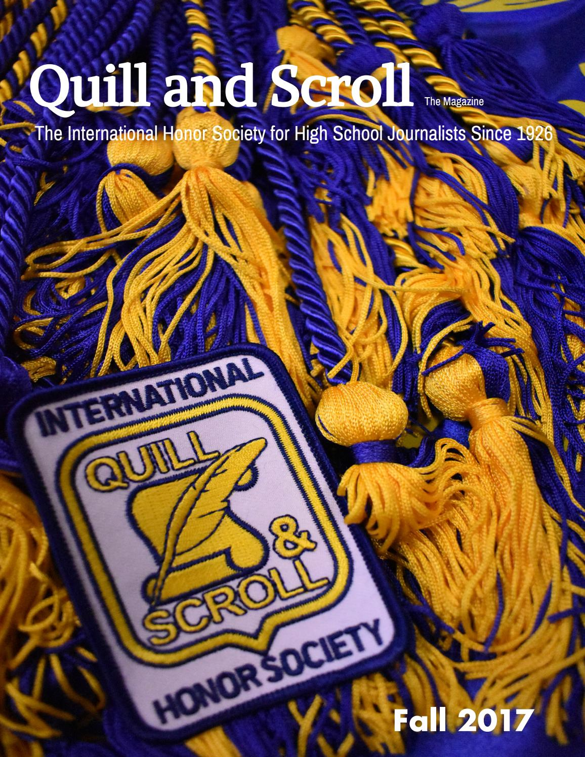Quill & Scroll: Fall 2017 Magazine by Quill and Scroll
