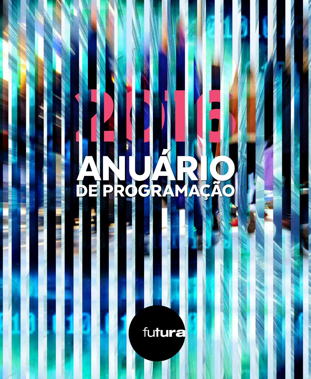 Anuário de Programação Canal Futura 2016 by canalfutura - issuu c31fa048b0
