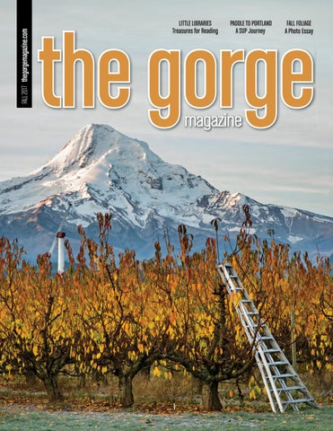 a16cea94bc0 FALL 2017 thegorgemagazine.com Cover FL17.indd 1. LITTLE LIBRARIES  Treasures for Reading. PADDLE TO PORTLAND ...