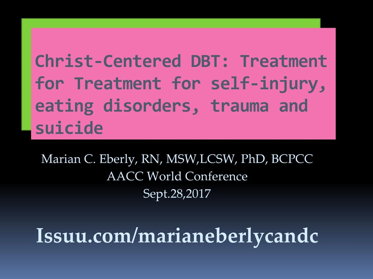 Dbt aacc 2017 wc dwnld by Marian Eberly Counseling - issuu