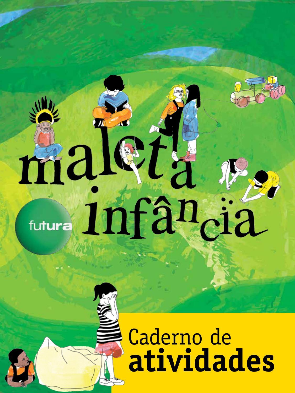 Maleta Infância - caderno by canalfutura - issuu 1708bf16a8eab