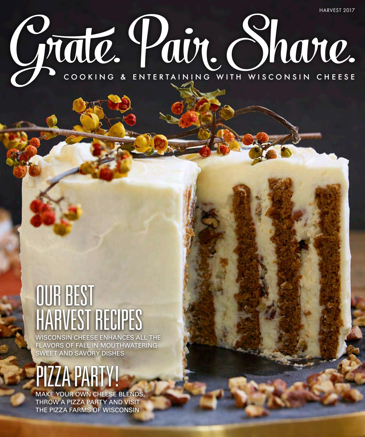 Grate  Pair  Share  Harvest 2017 by Dairy Farmers of Wisconsin - issuu