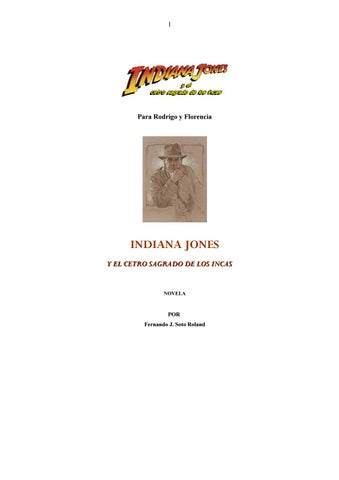 INDIANA JONES y el cetro sagrado de los incas by Fernando Jorge Soto ... 9e6f0a2a0a2