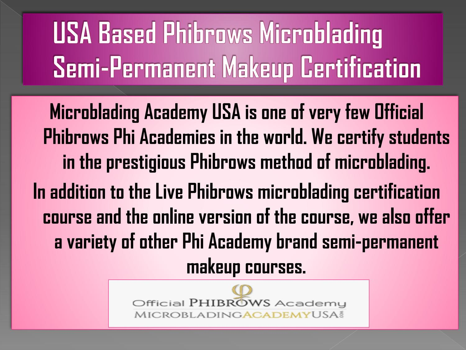 Usa Based Phibrows Microbladingpermanent Makeup Certification By