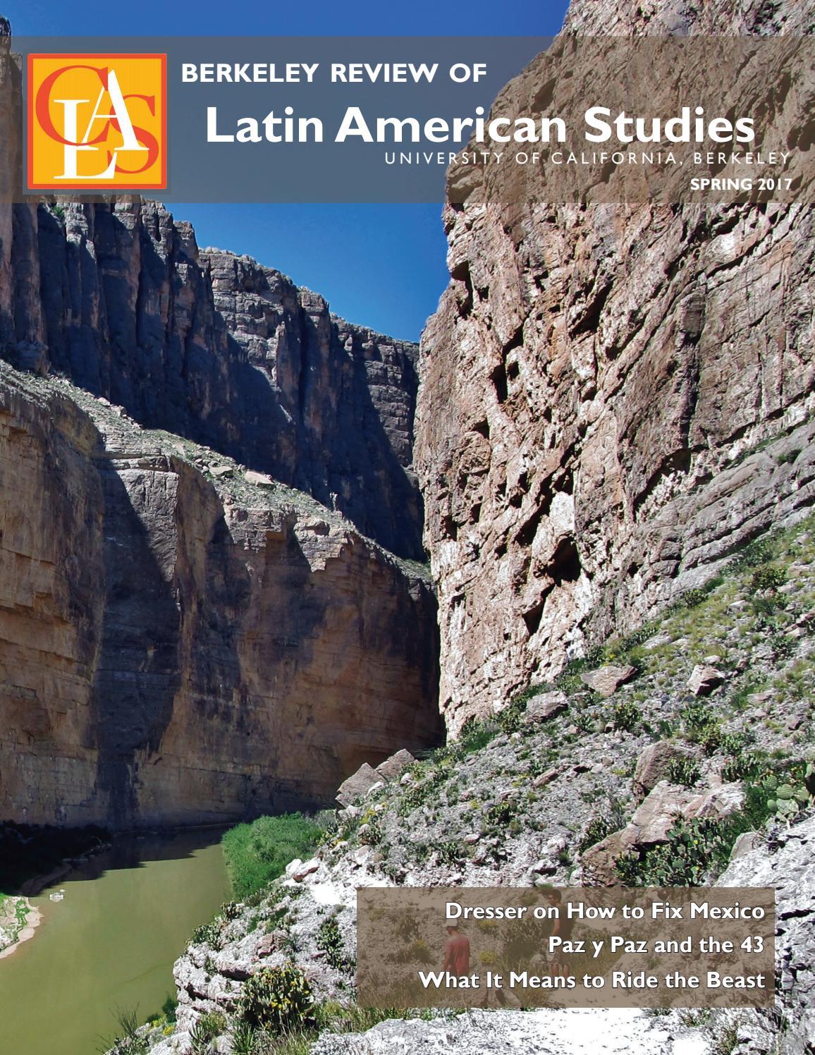 Berkeley Review of Latin American Studies, Spring 2017 by