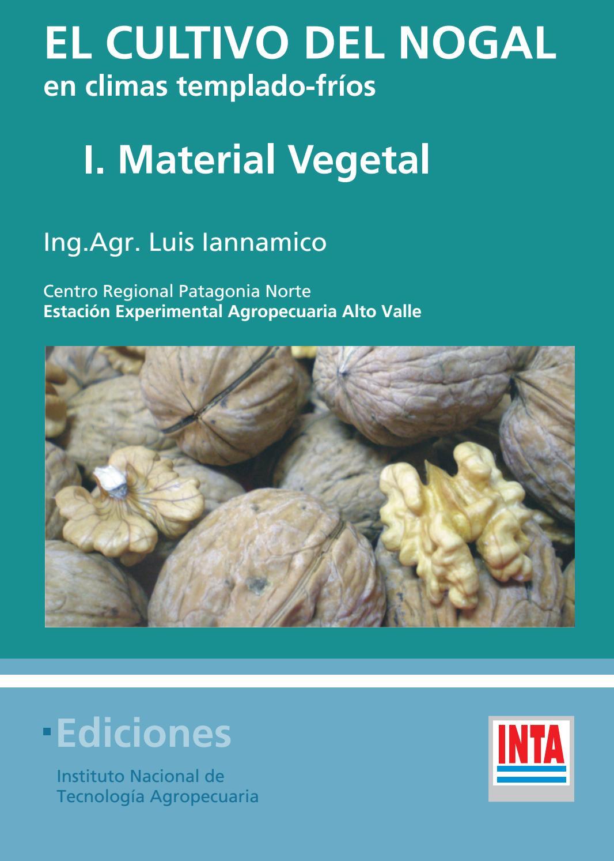 Inta el cultivo del nogal en climas templado frios by Magali Roberts ...