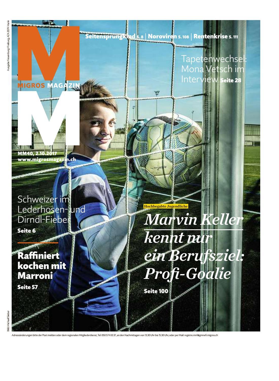 Migros magazin 40 2017 d ne by Migros-Genossenschafts-Bund - issuu