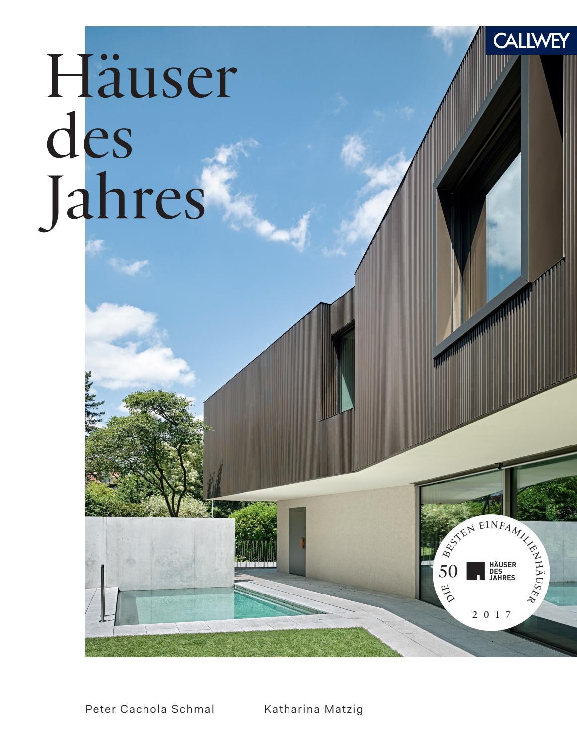 Häuser des Jahres 2017 by Georg D.W. Callwey GmbH & Co. KG - issuu