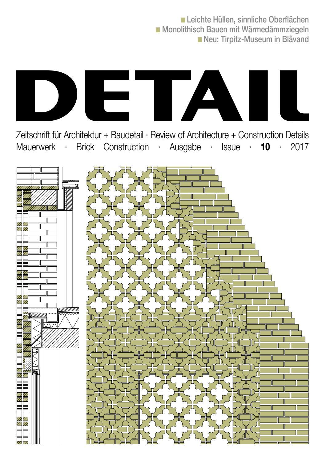 DETAIL 10/2017 - Mauerwerk/Brick Construction by DETAIL - issuu