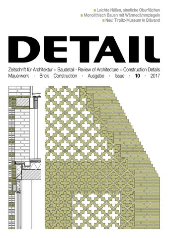 Extrem DETAIL 10/2017 - Mauerwerk/Brick Construction by DETAIL - issuu WH23