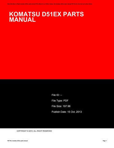 Komatsu d51ex parts manual by leisamar32ananta issuu save this book to read komatsu d51ex parts manual pdf ebook at our online library get komatsu d51ex parts manual pdf file for free from our online library fandeluxe Gallery