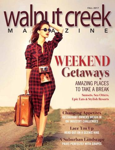 7478498d047 Walnut Creek Magazine Fall 2017 by Walnut Creek Magazine - issuu