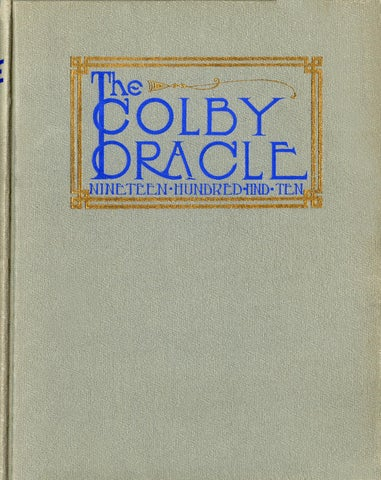 The Colby Oracle 1910 by Colby College Libraries - issuu