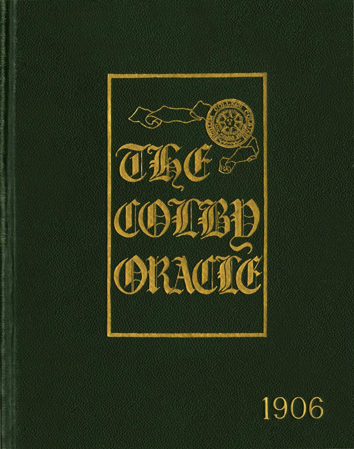 The Colby Oracle 1906 By College Libraries Issuu Lse Fis Powder