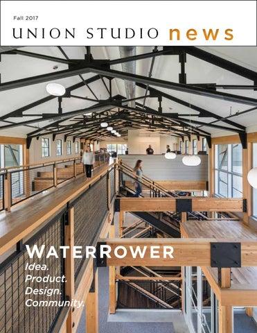 Union Studio News The New Waterrower Headquarters By Union Studio
