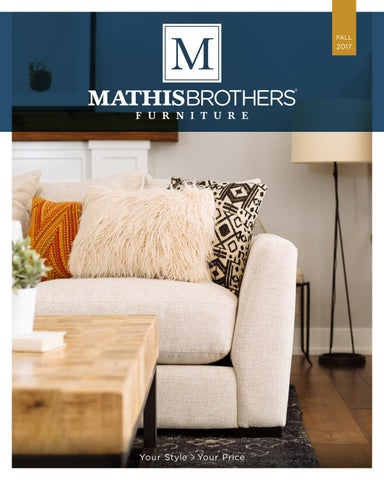 Mathis Brothers 2017 Fall Lookbook By Mathis Brothers Furniture Issuu