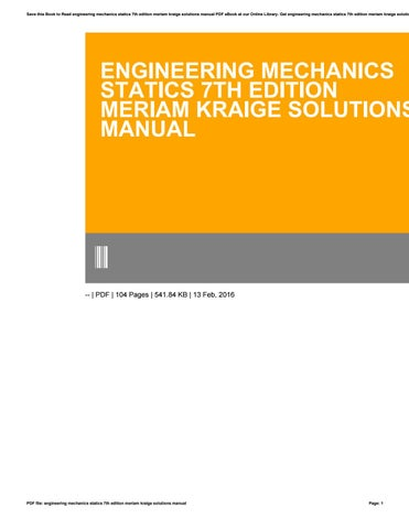 Engineering mechanics statics 7th edition meriam kraige solutions save this book to read engineering mechanics statics 7th edition meriam kraige solutions manual pdf ebook at our online library fandeluxe Image collections