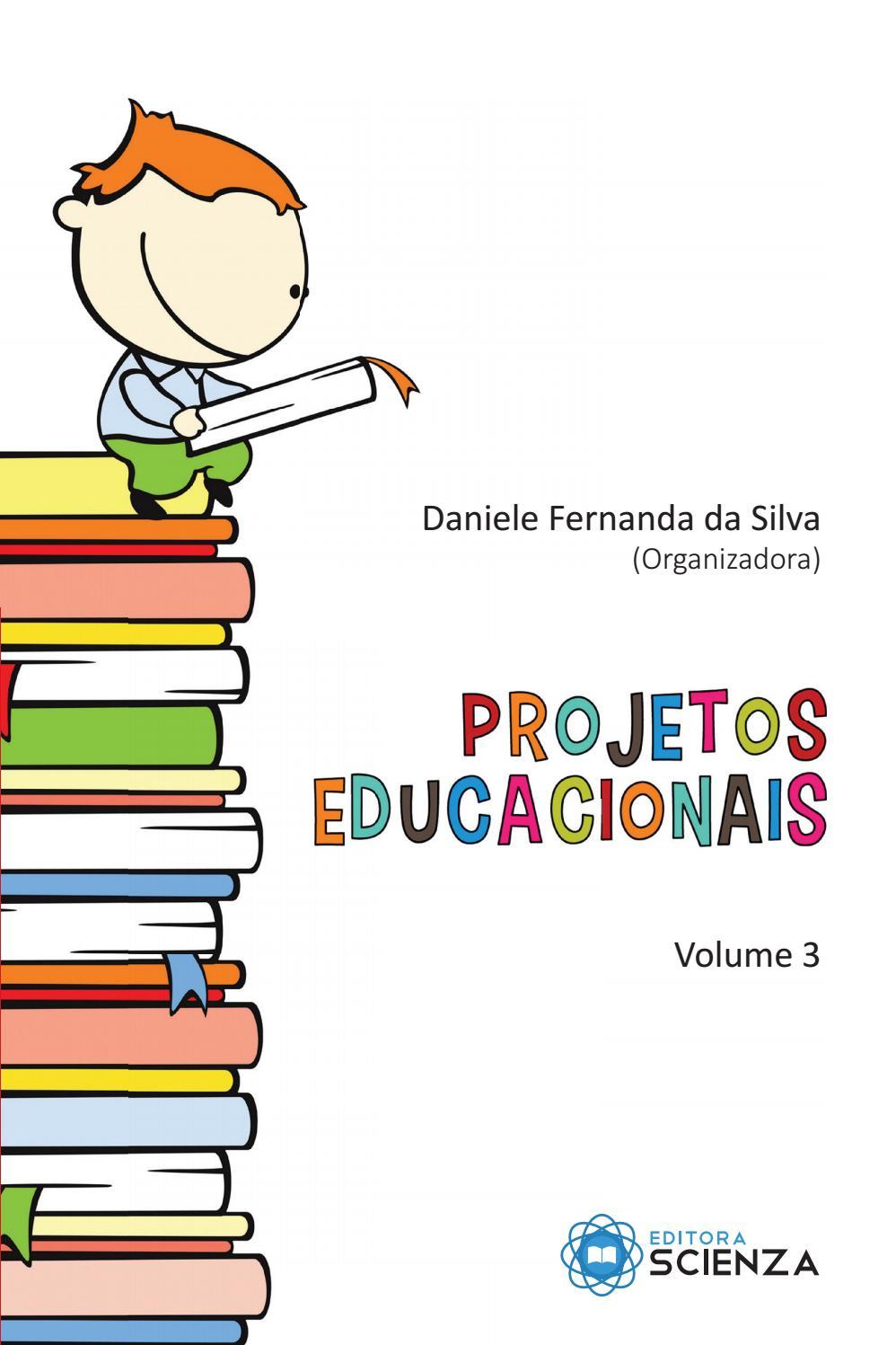 Projetos Educacionais Volume 3 By Editora Scienza Issuu