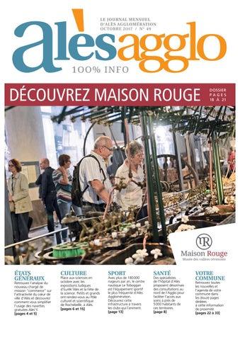 LE JOURNAL MENSUEL D ALÈS AGGLOMÉRATION OCTOBRE 2 OI 7   N° 49. DÉCOUVREZ  MAISON ROUGE ecf996324ade