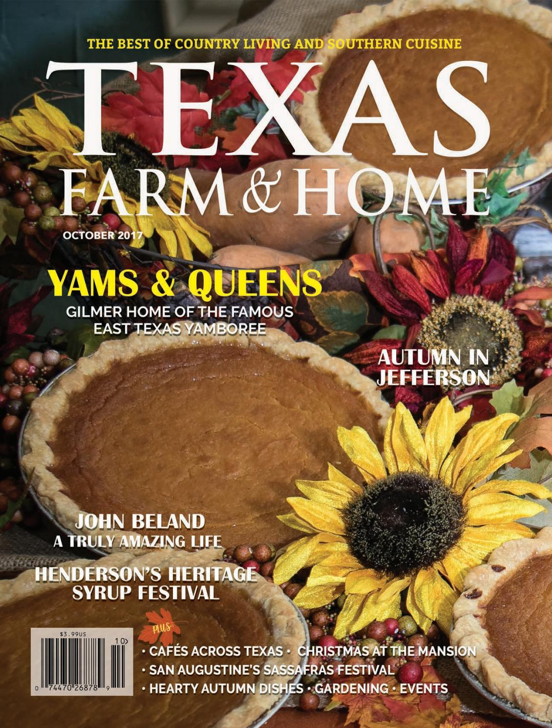 Tfh october 2017 new for web by Texas Farm & Home - issuu