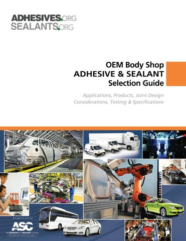 Adhesive & Sealant Selection Guide for OEM Body Shops by The