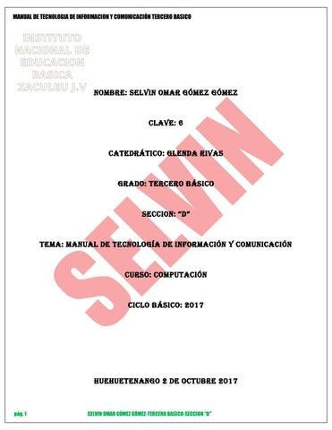 Manual de tecnología y comunicación by SELVIN OMAR GÓMEZ GÓMEZ - issuu