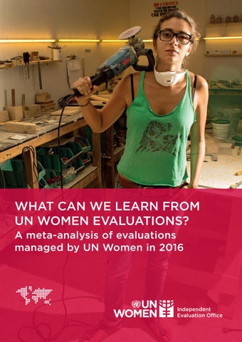 0d51ca6e540 A unique view of the bigger picture  A meta-analysis of UN Women  evaluations in 2016