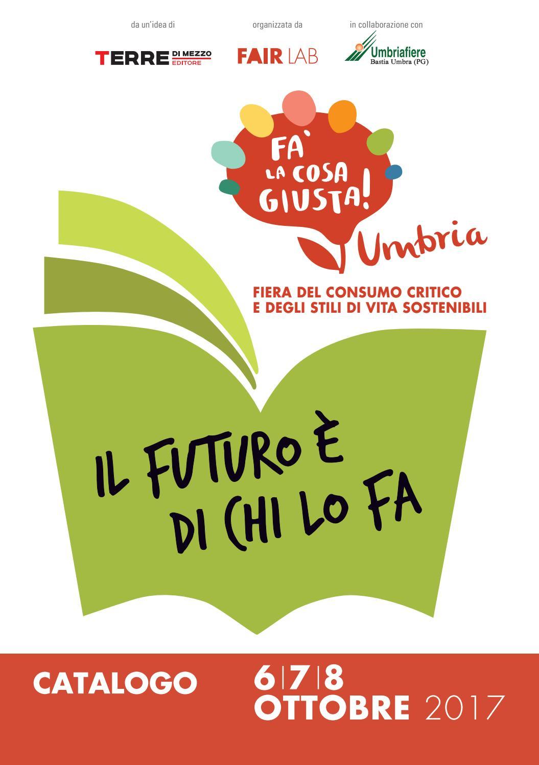 Senatori Accessori Catalogo.Catalogo Fa La Cosa Giusta Umbria 2017 By Fa La Cosa