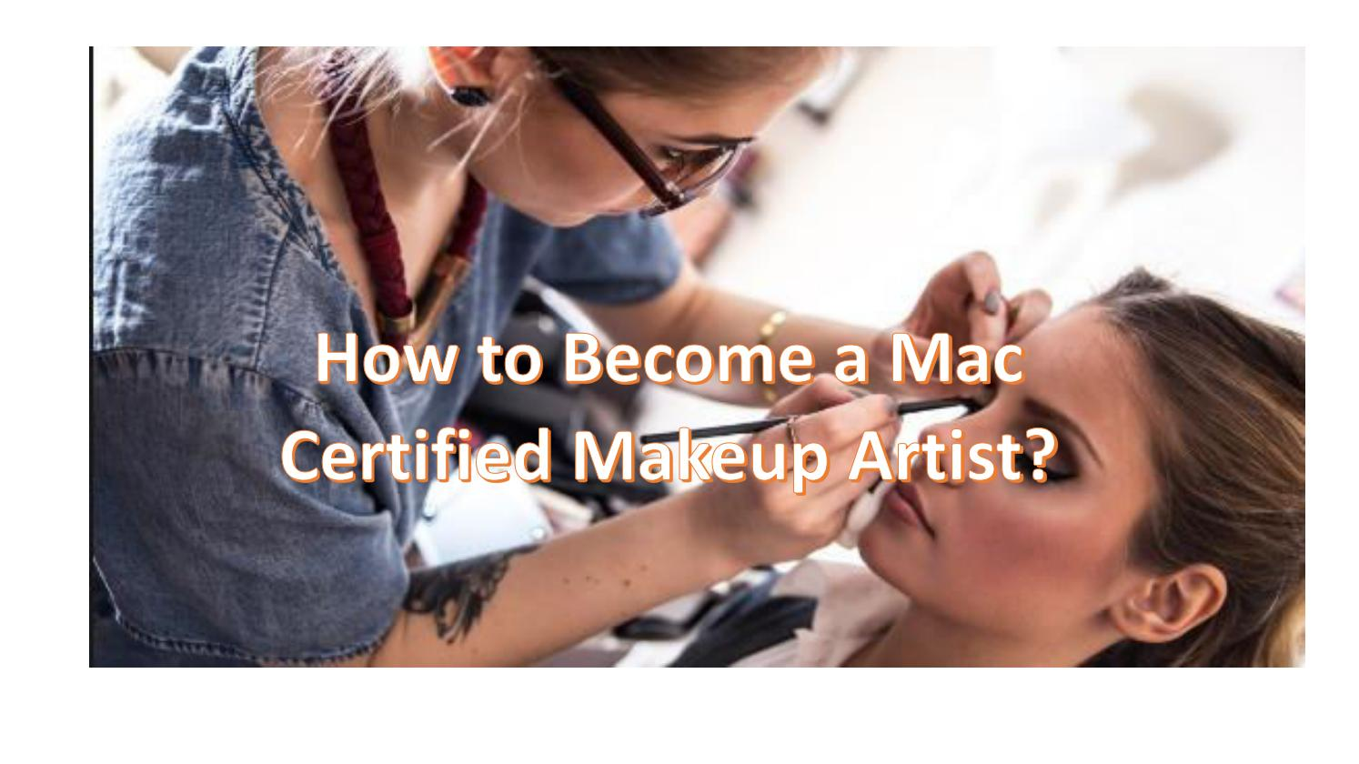 Mac Certified Makeup Artist