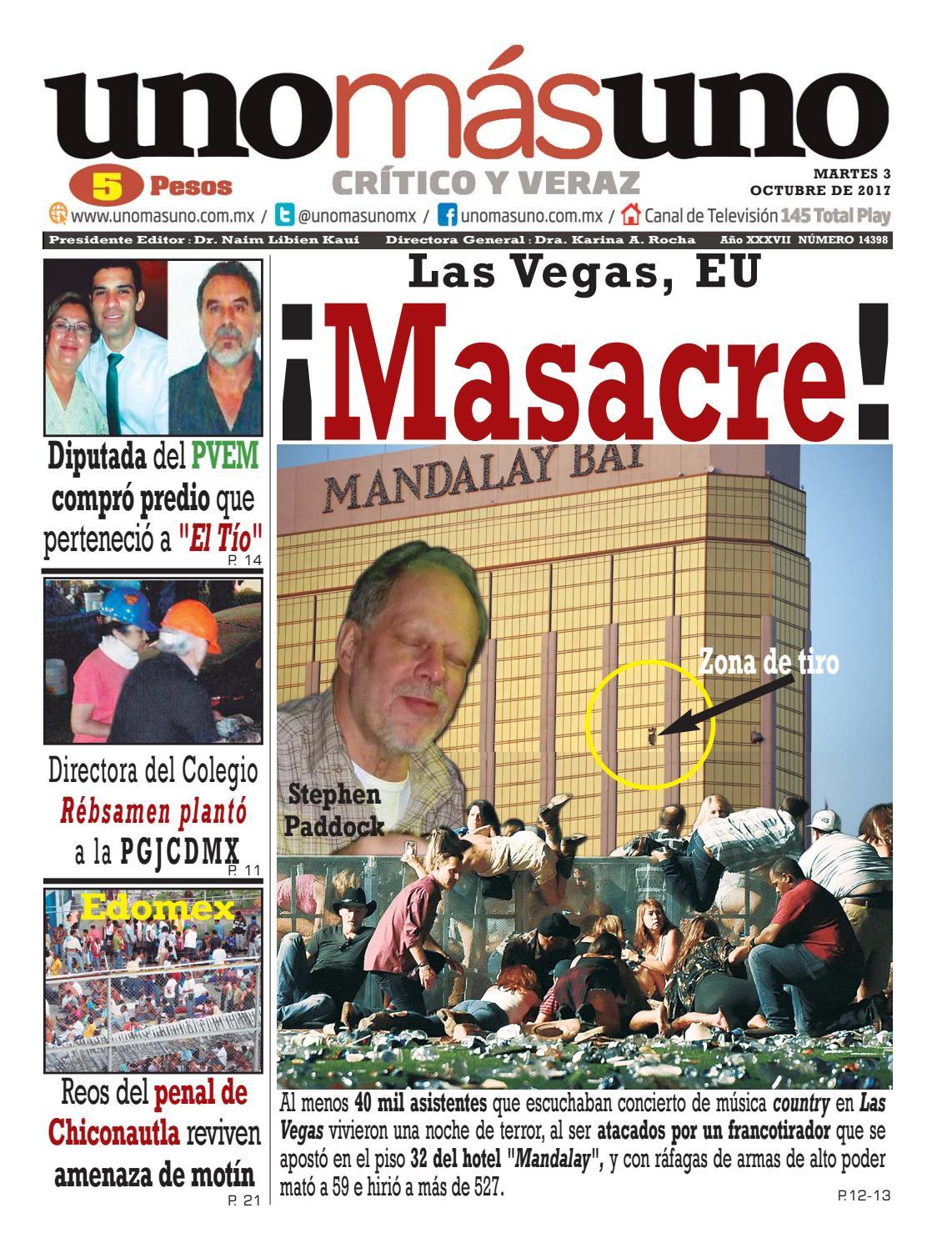 03 de Octubre 2017, ¡Masacre! Las Vegas, EU by unomásuno - issuu