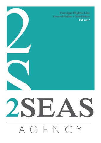 2 Seas Agency 2017 Fall Rights List: General Fiction & Non-Fiction