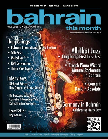 Bahrain This Month - October 2017 by Red House Marketing - issuu