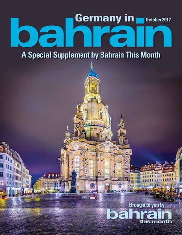 Germany In Bahrain - October 2017 by Red House Marketing - issuu