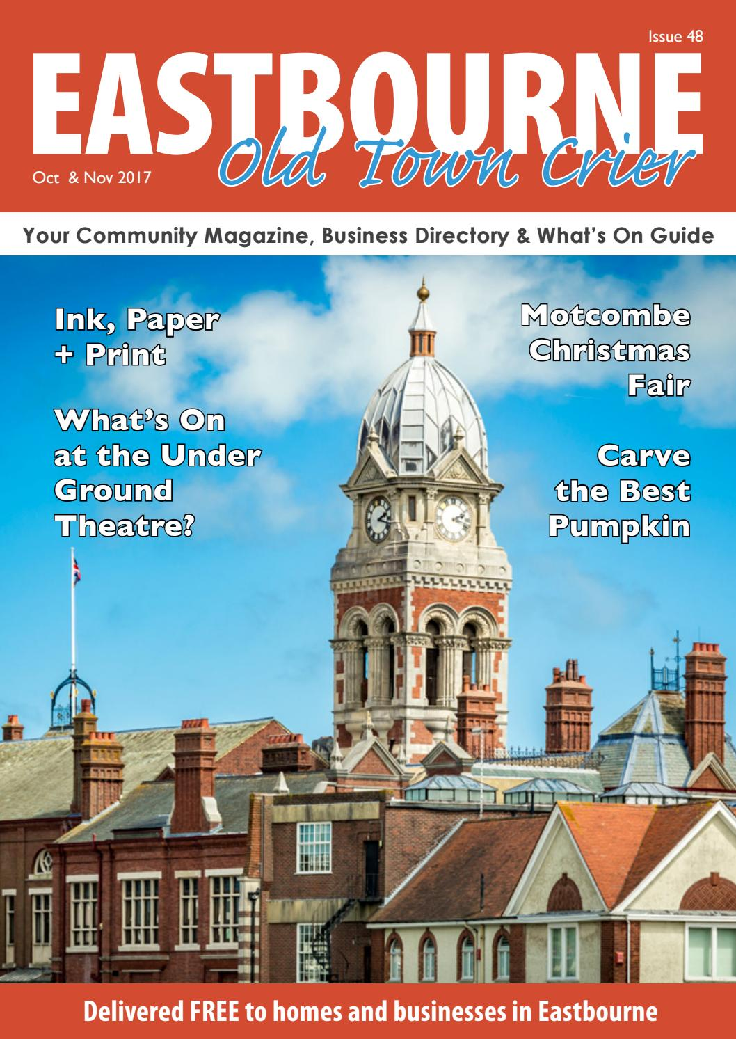 Eastbourne OId Town Crier October and November 2017 by Eastbourne ...