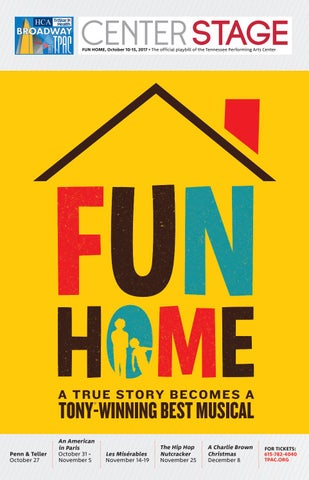 e2292e7a8e83 TPAC Broadway Fun Home by Performing Arts Magazines of Nashville - issuu