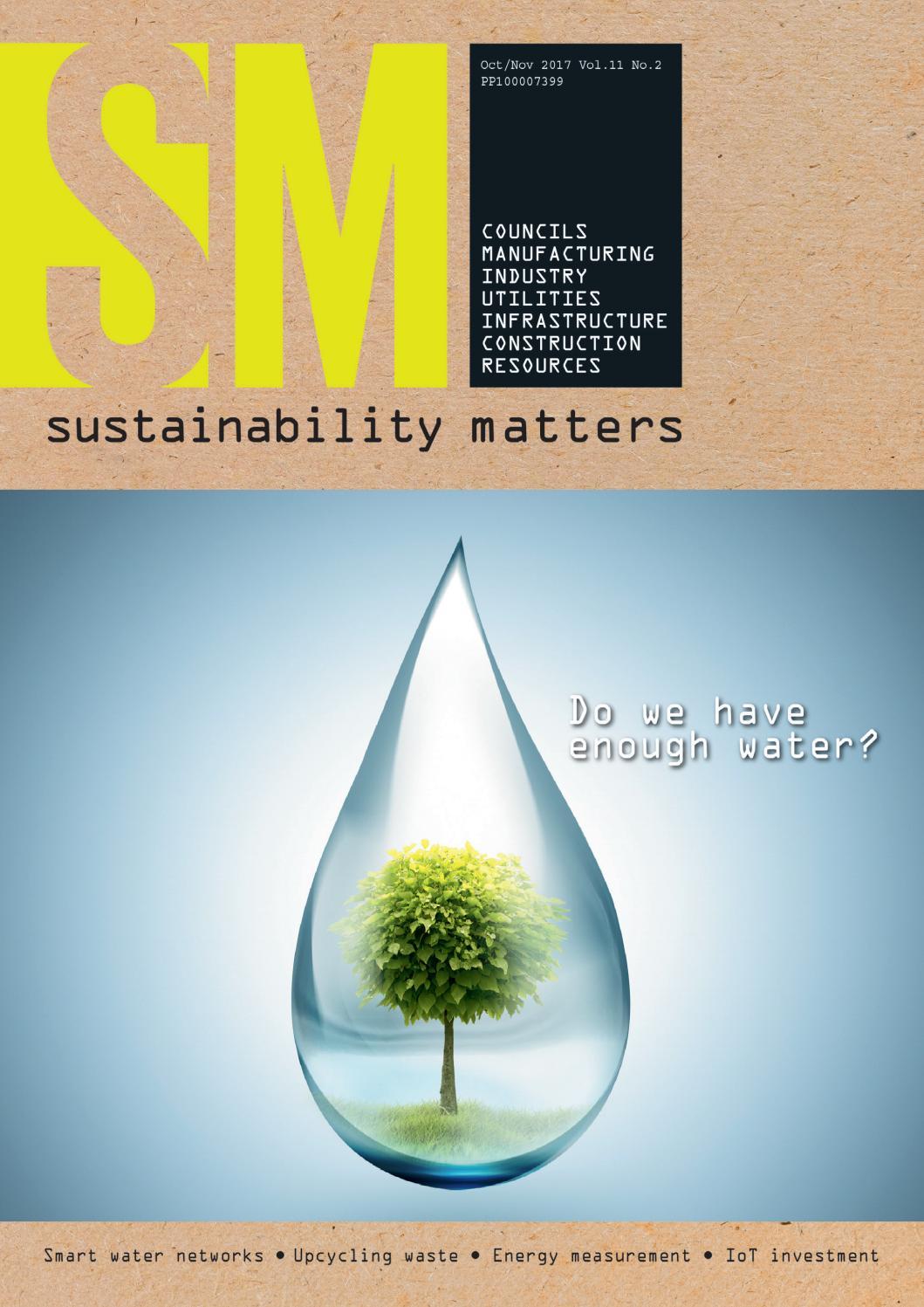 Sustainability Matters Oct/Nov 2017 by Westwick-Farrow Media - issuu