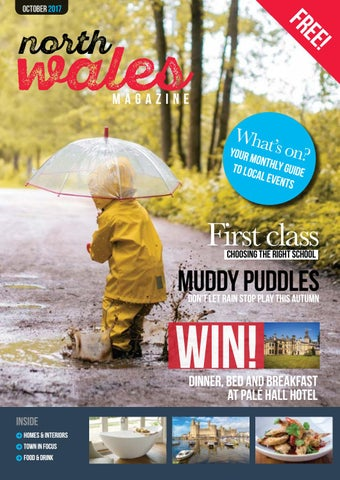 735120e72f North Wales Magazine – October 2017 by North Wales Magazine - issuu