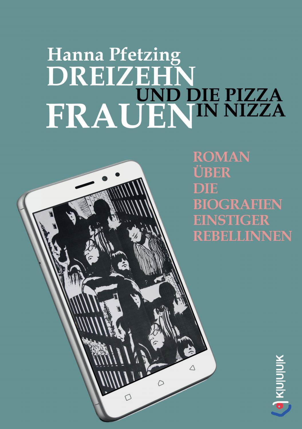 Leseprobe Hanna Pfetzing Dreizehn Frauen Und Die Pizza In