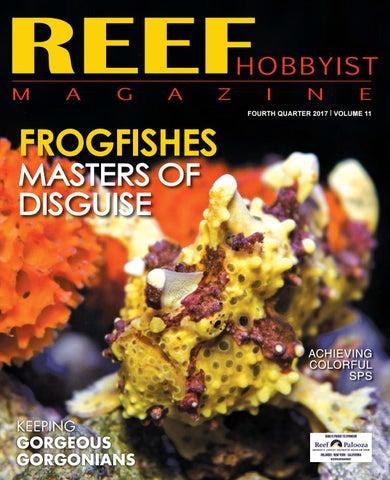 3b3dd1aa1b34 Reef Hobbyist Magazine Q4 2017 by harry tung - issuu