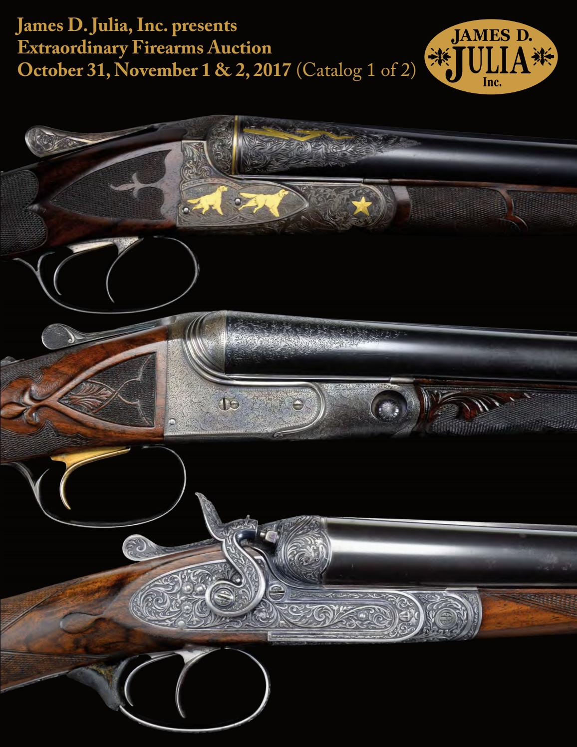 James D. Julia\'s Extraordinary Firearms Auction 10/31-11/2/17 by ...