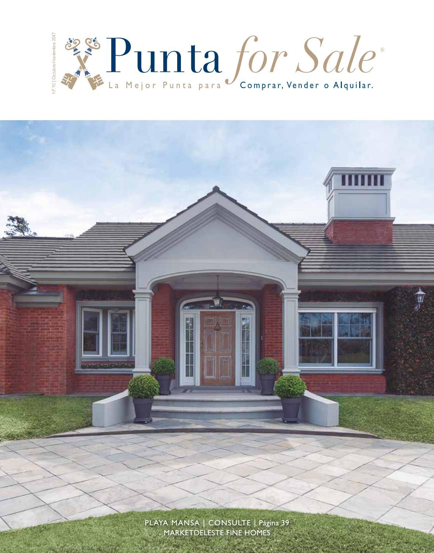 Revista de Real Estate Punta For Sale, edición #92 Octubre - Noviembre 2017